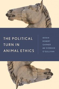 """The Political Turn in Animal Ethics"" book cover"